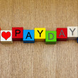 I Love Pay Day, sign for working, business, wages and employment — Stock Photo #55731893