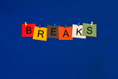 Breaks - sign for business lectures, seminars and presentations. — Stock Photo