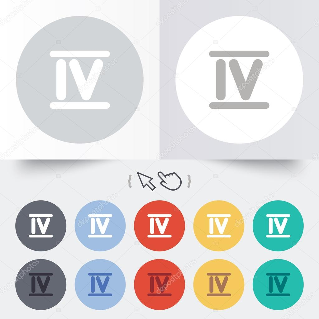 Worksheet Roman Numerals Four roman numeral four icon number sign stock vector symbol round 12 circle buttons shadow hand cursor pointer vector