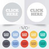 Klik op hier teken pictogram. Druk op de knop. — Stockvector