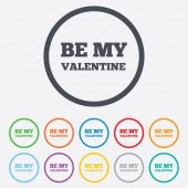 Be my Valentine sign icon. Love symbol. — Stock Vector