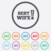 Best wife ever sign icon. Award symbol. — Stock Vector