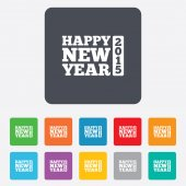 Happy new year 2015 sign icon. Christmas symbol. — Stock Vector