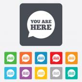 You are here sign icon. Info speech bubble. — Stock vektor