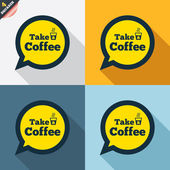 Take a Coffee signs — Stock Vector
