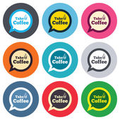 Take a Coffee sign icons — Stock Vector