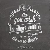 Цитата на доске с мелом - luke 6:31 - и поскольку Вы желаете, чтобы другие сделали бы Вам, сделайте так им. — Стоковое фото