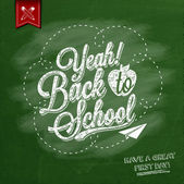 Yeah! Back To School Typographical Background On Chalkboard With School Icon Elements — Stockfoto