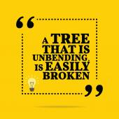 Inspirational motivational quote. A tree that is unbending, is e — Stock Vector