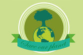 Save the planet over green color background — Stock vektor
