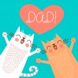 Sweet card for Fathers Day with cats. — Stock Vector #64654119