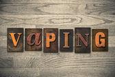 Vaping Concept Wooden Letterpress Type — Stock Photo
