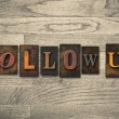 Follow Us Wooden Letterpress Concept — Stock Photo #62637179