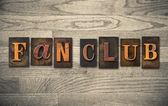 Fan Club Wooden Letterpress Concept — Stock Photo