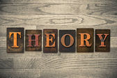 Theory Wooden Letterpress Concept — Stock Photo