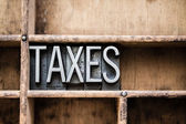 Taxes Vintage Letterpress Type in Drawer — Stock Photo