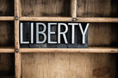Liberty Concept Metal Letterpress Word in Drawer — Stock Photo