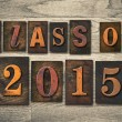 Class of 2015 Wooden Letterpress Type Concept — Stock Photo #69769389