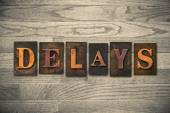 Delays Wooden Letterpress Theme — Stock Photo