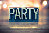 Party Concept Metal Letterpress Type — Stock Photo