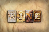 Wine Concept Rusted Metal Type — Stock Photo