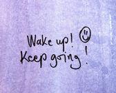 Wake up! keep going — Stock Photo