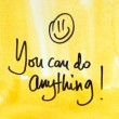 You can do anything message — Stock Photo #57356473
