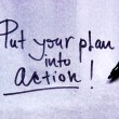 Put your plan into action — Stock Photo #71244255
