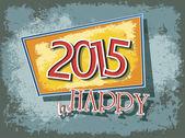 Creative grunge texture happy 2015 greeting card design — Stock Vector