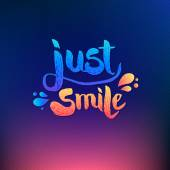 Just Smile Texts on Colored Background — Stock Vector