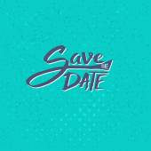 Save the Date Texts on Blue Green Background — Stock Vector