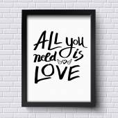 All You Need is Love Concept on a Frame — Stock Vector
