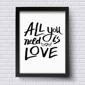 All You Need is Love Concept on a Frame — Stock vektor