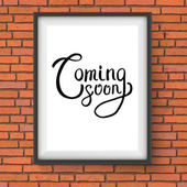 Coming Soon Texts in a Frame Hanging on Brick Wall — Stock Vector
