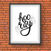 Stylish Hooray Text in a Frame Hanging on Wall — Stock Vector