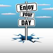 Enjoy your day — Stockvektor