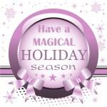 ������, ������: Have a magical holiday season