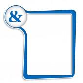 Casella di testo blu per qualsiasi testo con e commerciale — Vettoriale Stock