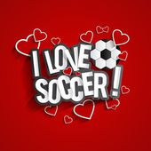 I Love Soccer — Stock Vector