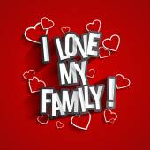 I Love My Family — Stock Vector