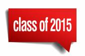 Class of 2015 red 3d realistic paper speech bubble — Stock Vector
