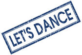 Lets dance blue square stamp isolated on white background — Stock Photo