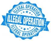 Niedozwolona operacja na białym tle niebieski nieczysty pieczęć — Zdjęcie stockowe
