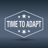 Time to adapt hexagonal white vintage retro style label — Stock Vector