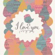 I love you romantic card — Stock Vector #75028249