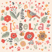 Beautiful floral card with name Isabella — Stock Vector