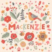 Beautiful floral card with name Mackenzie — Stockvektor