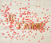 Je T'aime meaning I Love You — Stock Photo