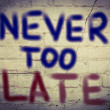 Never Too Late Concept — Stock Photo #53117653