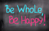 Be Whole Be Happy Concept — Stock Photo